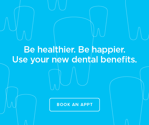 Be Heathier, Be Happier. Use your new dental benefits. - Issaquah Highlands Dental Group
